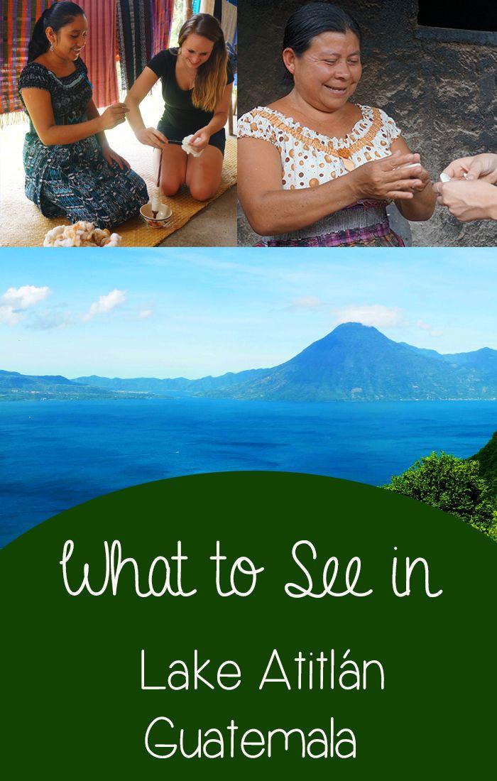 What to see in Lake Atitlan, Guatemala.
