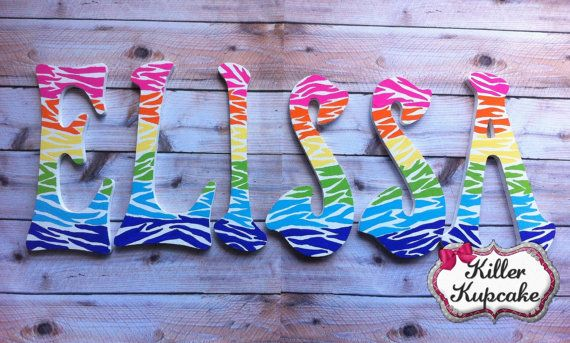 Rainbow Zebra Hand Painted Wall Letters  Made to by KillerKupcake, I really want this with Ms. Johnson!!!