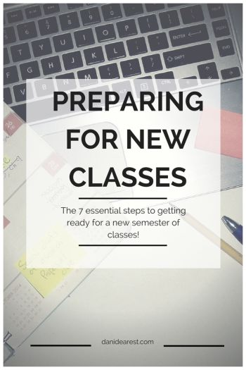 Want a head start on the new semester? Get ready with these 7 essential steps to getting ready for new classes!