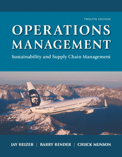 Operations Management Sustainability and Supply Chain Management 12th Edition Heizer Solutions Manual test banks, solutions manual, textbooks, nursing, sample free download, pdf download, answers