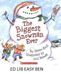 The Biggest Snowman Ever - by Elizabeth Bennett, illustrated by Thomas Payne. The youngest of three brothers wants to make a snowman, but his brothers think he is too little. When he tries to make one himself, the balls of snow he is rolling keep getting away from him. Told in rhyme.