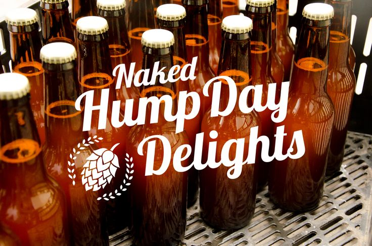 Beer on a hump day.... Naked!