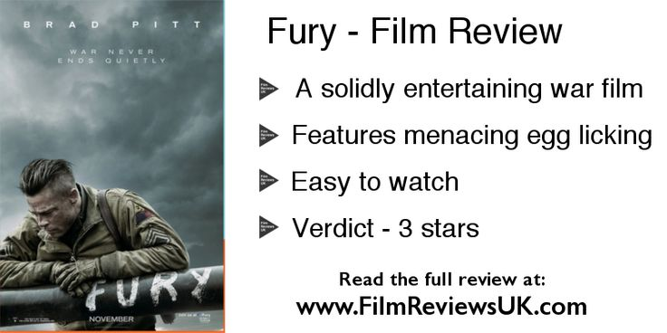 Fury Film Review - Bradd pit makes WW2 look like a fashion shoot and Shane from