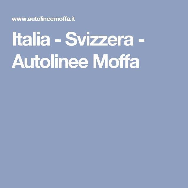 Italia - Svizzera - Autolinee Moffa