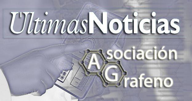 Noticias recientes con información sobre el Grafeno, las actividades de la asociación y de interés para sus asociados