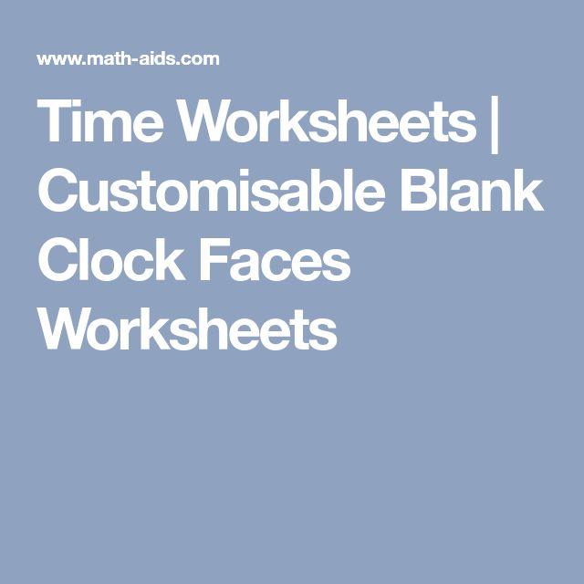 Time Worksheets | Customisable Blank Clock Faces Worksheets