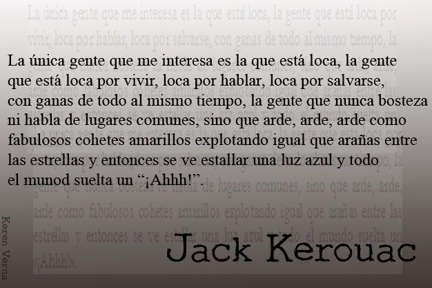 """De """"En el camino"""" - J. Kerouac"""