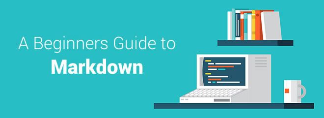 A Beginners Guide to Markdown
