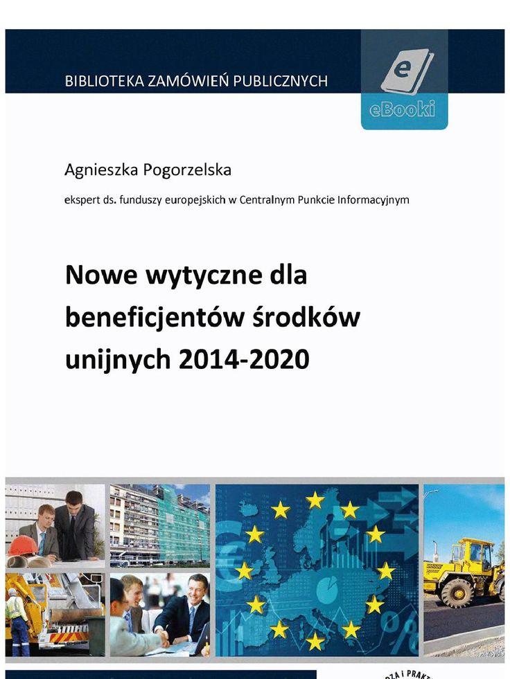 Nowe wytyczne dla beneficjentów środków unijnych 2014-2020 - ebook. Nowe wytyczne dla beneficjentów środków unijnych na lata 2014-2020 to najświeższa publikacja na rynku dotycząca nowej perspektywy unijnej. Dowiesz się z niej przede wszystkim o najważniejszych różnicach między sposobem finansowania inwestycji z funduszy europejskich funkcjonujących dotychczas oraz na nowych zasadach.W tej publikacji znajdziesz odpowiedzi na pytania: - jakie środki Unia Europejska przynała Polsce; - jak…