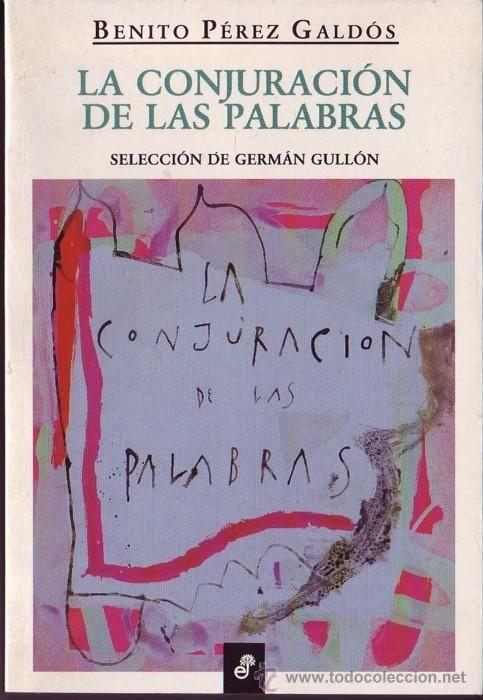"""""""Que es mi barco mi tesoro..."""": CUENTO """"LA CONJURACIÓN DE LAS PALABRAS"""" , BENITO…"""