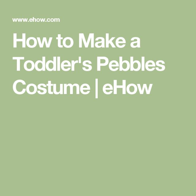 How to Make a Toddler's Pebbles Costume | eHow