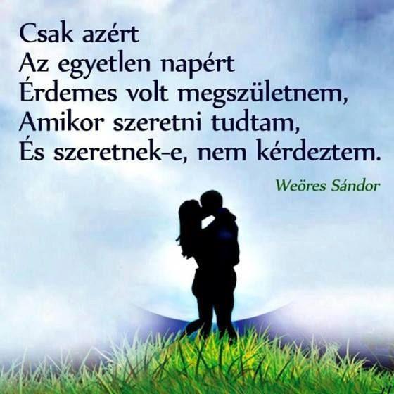 Weöres Sándor gondolata a szerelemről. A kép forrása: Tudatos életmód # Facebook