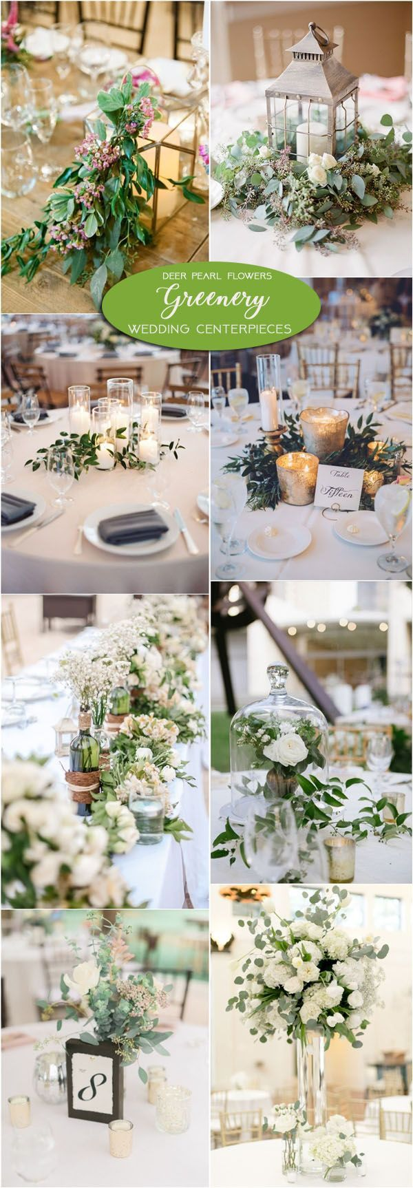 Greenery wedding centerpiece decor ideas / http://www.deerpearlflowers.com/greenery-wedding-decor-ideas/