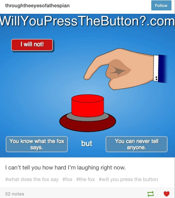 Will you press the button? XD funnies