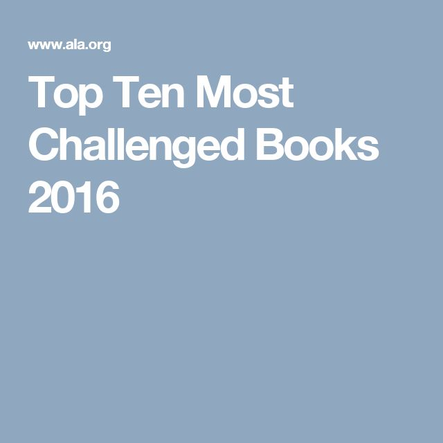 Top Ten Most Challenged Books 2016