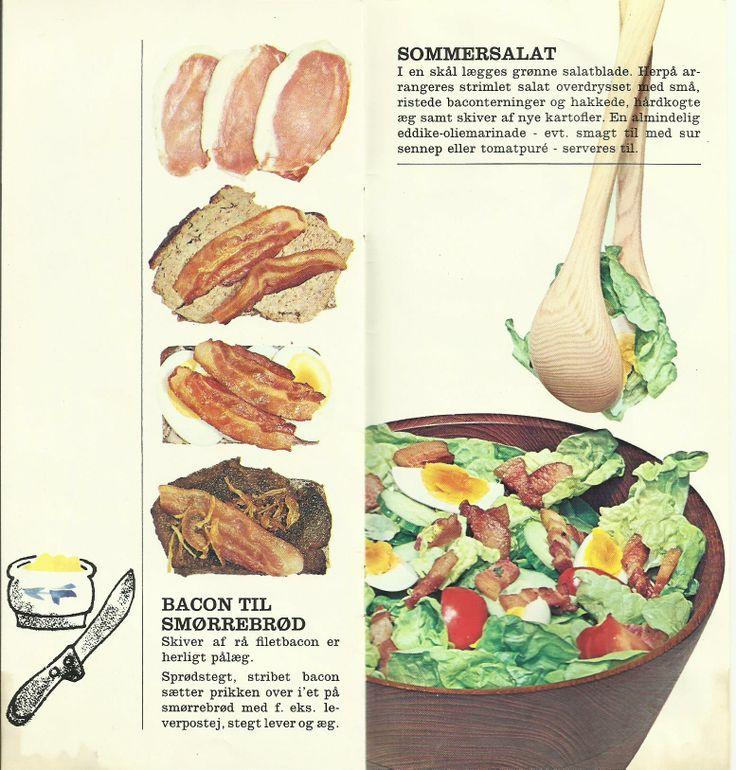 1.  Sommersalat.   2.  Bacon til smørrebrød.