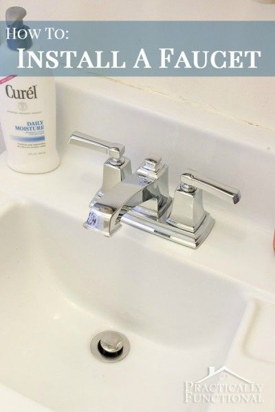 Diy Home Improvement How To Install A Faucet Faucets