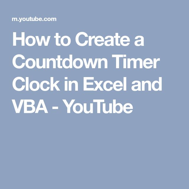 How to Create a Countdown Timer Clock in Excel and VBA - YouTube