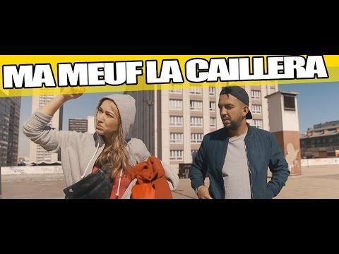 Ma Meuf La Caillera - YouTube - Jhon Rachid