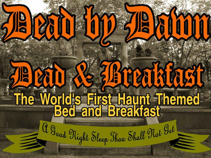 After 25 years of running a top notch haunted house, we now have a new venture.... Dead by Dawn Dead & Breakfast. Join us for a horrific night stay in our building which was built in 1851 and is located in historical downtown Manitowoc, WI Phone (920) 683-3268