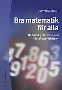 Bra matematik för alla : Nödvändig för elever med inlärningssvårigheter