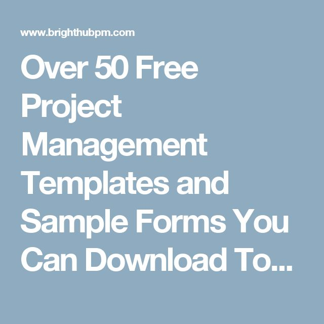 Over 50 Free Project Management Templates and Sample Forms You Can Download Today