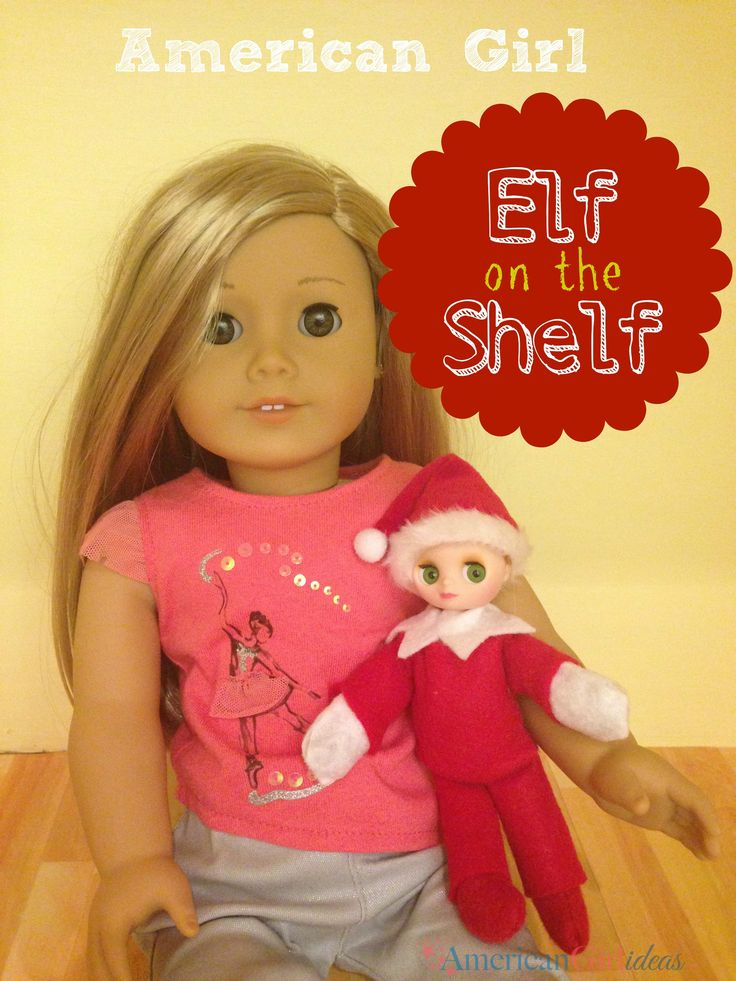 101 best images about american girl doll does the holidays for Elf shelf craft show