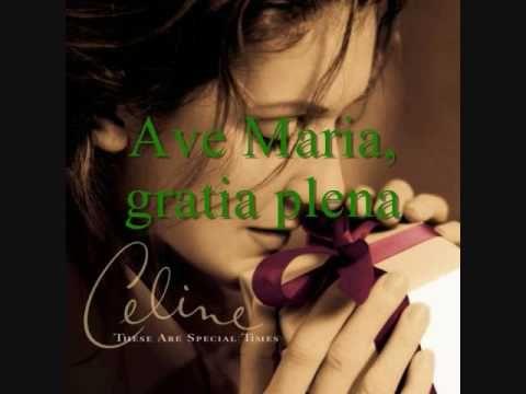Celine Dion: Ave Maria-- With Lyrics