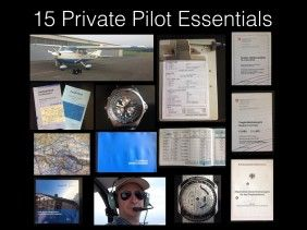 15 Essential things every Private Pilot must have