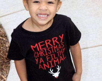Merry Christmas Ya Filthy Animal baby, toddler shirt, funny, home alone, girl, boy, ugly christmas shirt, first