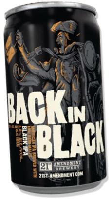 Back in Black, Black IPA - 21st Amendment Brewery
