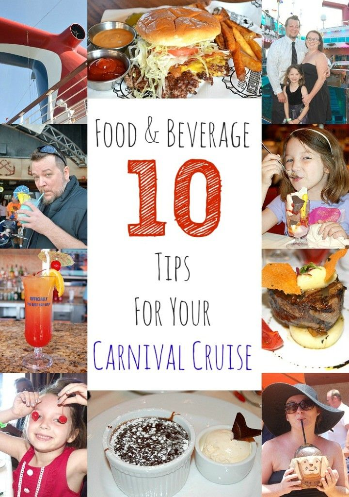 10 Food & Beverage Tips For Your Carnival Cruise