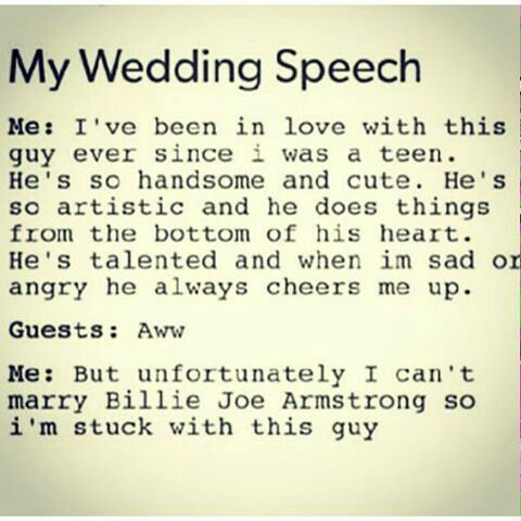 This will soo be my wedding speech...