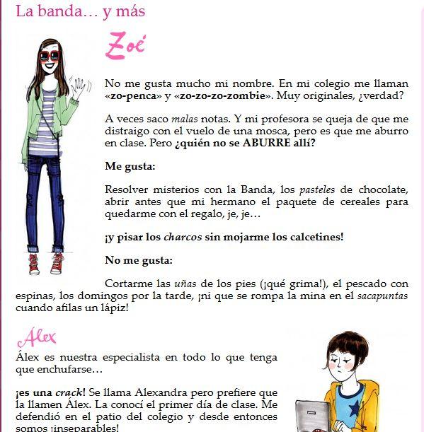 Voici une petite pépite: La banda de Zoé est le nom d'une série de romans juvénile, écrits conjointement par Ana García-Siñeriz y Jordi Labanda. Zoé est une jeune fille qui mène des enquêtes avec son équipe de détectives, dans différentes villes. Sur...