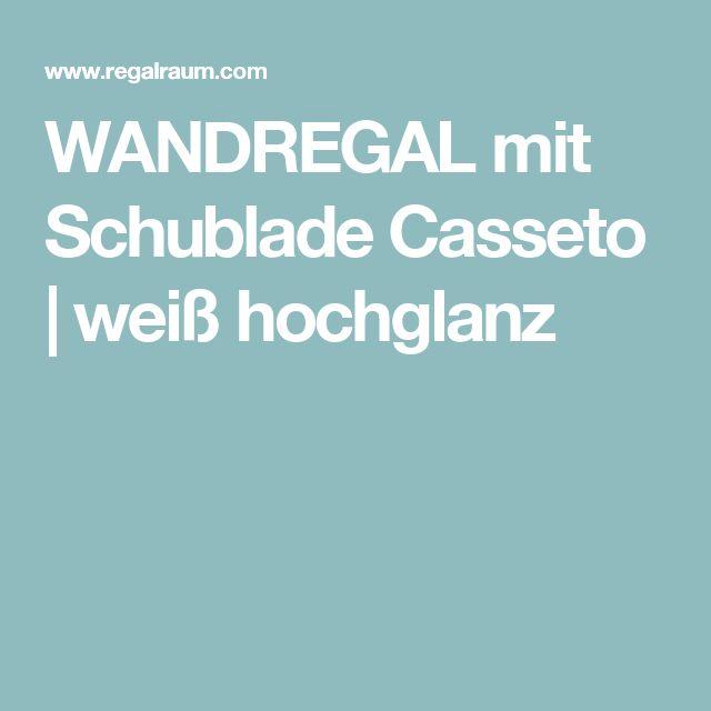 WANDREGAL mit Schublade Casseto | weiß hochglanz