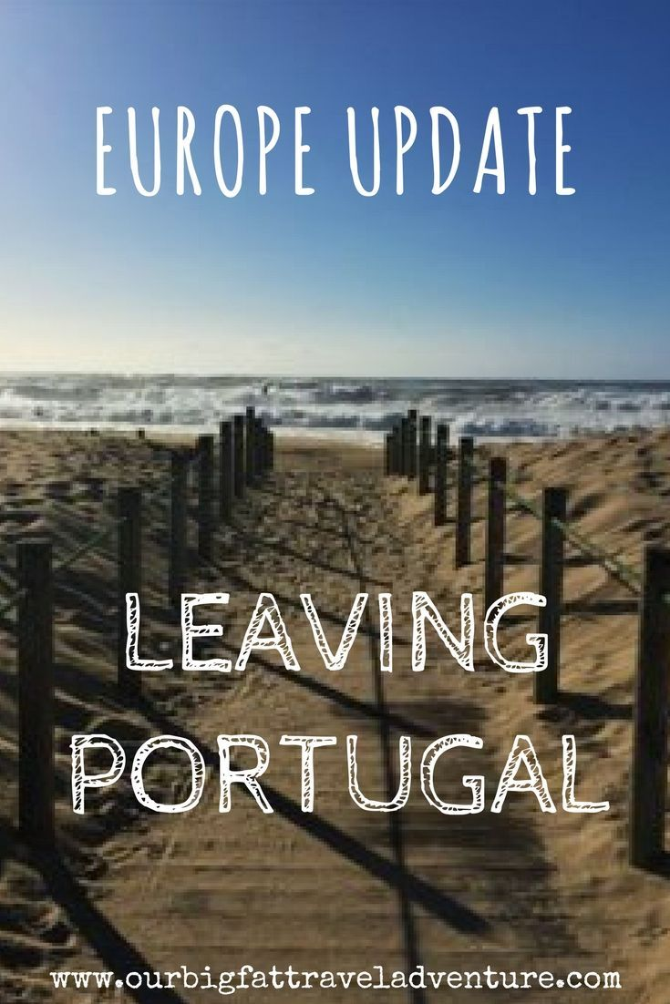 Europe update: after six weeks in Portugal we're off again on the next leg of our road trip through France, Germany and Slovenia to Prague. Portugal | Travel Thoughts | Thoughts on Travel | Leaving Portugal | Europe Update #Portugal #PortugalTravel #ThoughtsonTravel #EuropeUpdate
