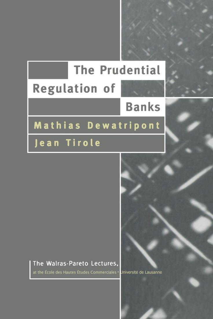 63 best a porta ilustrada nobel de economa images on pinterest the prudential regulation of banks mathias dewatripont and jean tirole 1994 fandeluxe Image collections