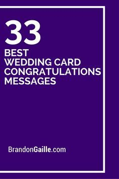 33 Best Wedding Card Congratulations Messages                                                                                                                            More