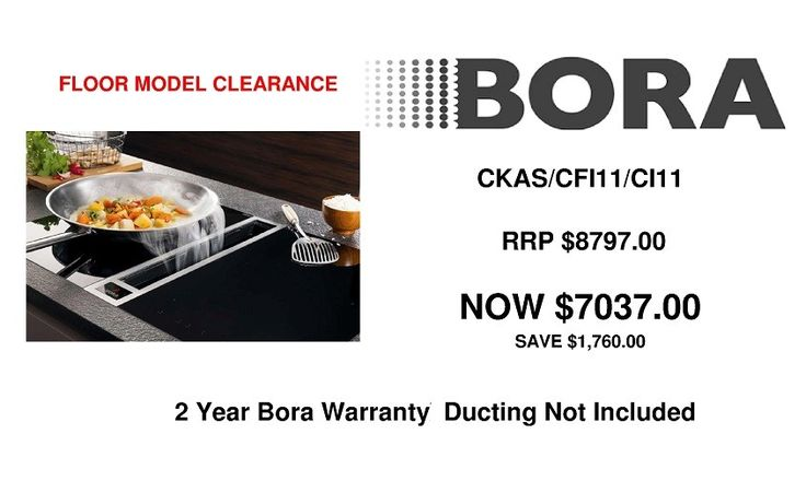 Purchase our BORA Classic Floor Stock consisting of:  ONE (1x) CKAS  - Cooktop Extractor System  ONE (1x) CFI11  - Two Zone Surface Induction Cooktop  ONE (1x) CI11   - Two Zone Induction Cooktop RRP $8,797 NOW ONLY $7,037 SAVE $1,760