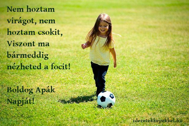 foci idézetek képekkel vicces apák napi idézet, foci | Soccer ball, Soccer, Sports