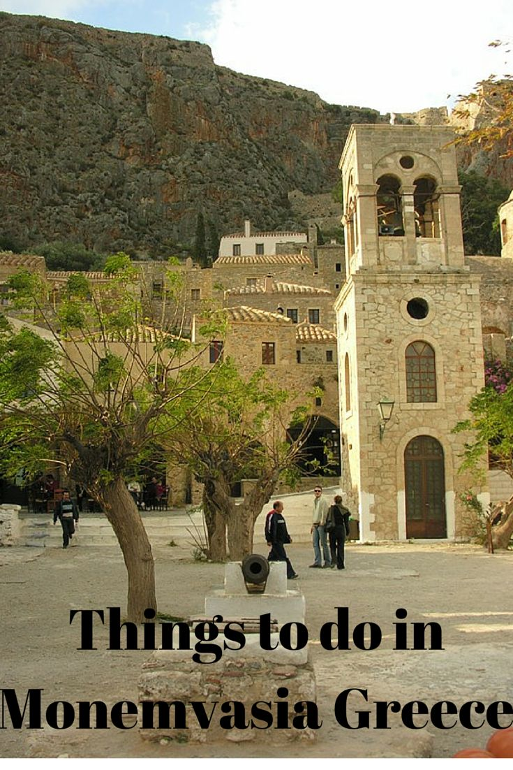 Things to do in the castle town of Monemvasia in Peloponnese Greece