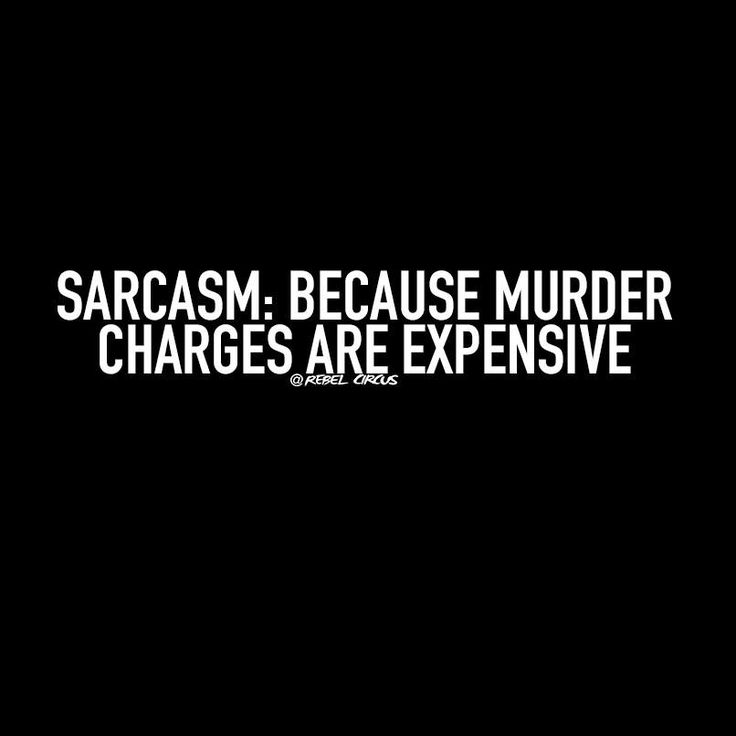 Funny Sarcastic Quote: Best 25+ Sarcasm Quotes Ideas On Pinterest
