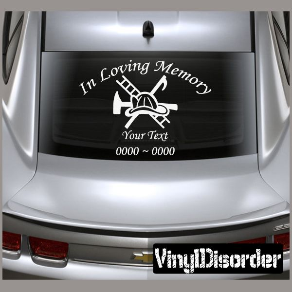 "Fireman 3 In Loving Memory Custom Car or Wall Vinyl Decal Stickers  8"" starts @ $4.00"