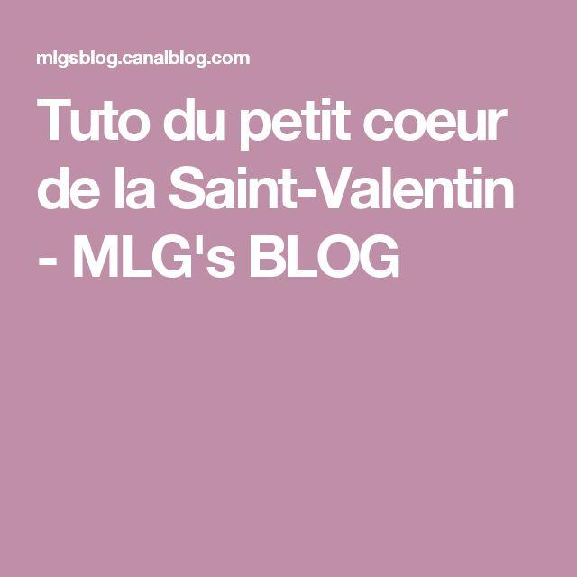 Tuto du petit coeur de la Saint-Valentin - MLG's BLOG
