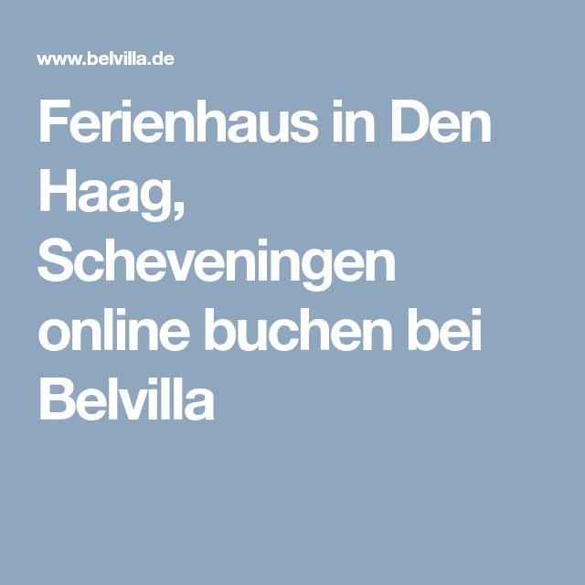 Ferienhaus in Den Haag, Scheveningen online buchen bei Belvilla
