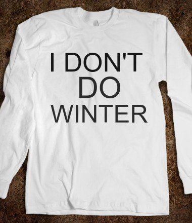 ...I don't do winter...here.....but I could handle winter in Mexico...or Costa Rica....or Jamaica.... you?
