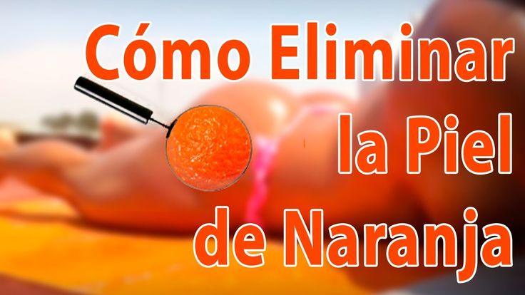 Quitar la Piel de Naranja