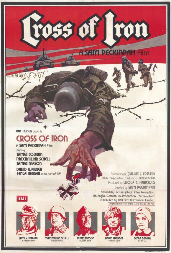 Cross of Iron, 1977. Orson Welles called it the greatest war movie ever made. It's certainly the only Peckinpah movie I can stand.
