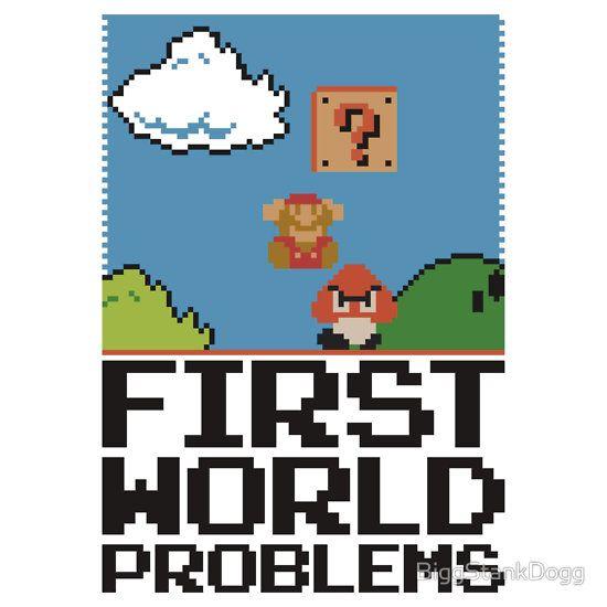First World Problems (Black) by BiggStankDogg