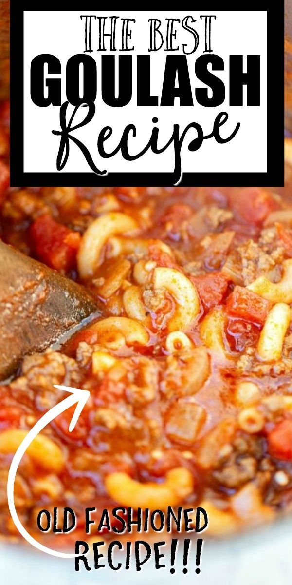 Goulash In 2020 Ground Beef Recipes Easy Easy Goulash Recipes Beef Recipes Easy
